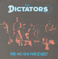 071 DICTATORS - WHO WILL SAVE ROCK N' ROLL? (071)