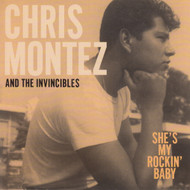 093 CHRIS MONTEZ & THE INVINCIBLES - SHE'S MY ROCKIN' BABY / FORGIVE ME (093)