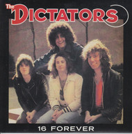 124 DICTATORS - 16 FOREVER / STAY WITH ME (124)