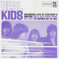 102 REAL KIDS - SHE'S GOT EVERYTHING / MY WAY / I'D RATHER GO TO JAIL (102)