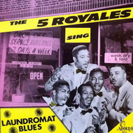 FIVE ROYALES - LAUNDROMAT BLUES