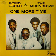BOBBY LESTER AND THE MOONGLOWS - ONE MORE TIME