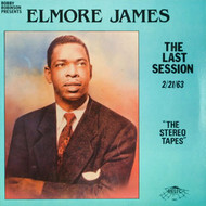 ELMORE JAMES - THE LAST SESSION