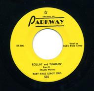 BABY FACE LEROY - ROLLIN' AND TUMBLIN'