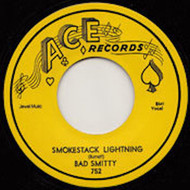 BAD SMITTY - SMOKESTACK LIGHTNING