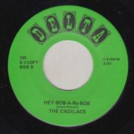 CADILLACS - HEY-BOB-A-RE-BOB