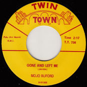 BUFORD • MOJO BUFORD - GONE AND LEFT ME