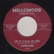 CAROLONS - LET IT PLEASE BE YOU