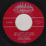 DORIS BROWNE - WHY DON'T YOU LOVE ME NOW, NOW, NOW?