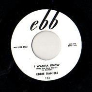 EDDIE DANIELS - I WANNA KNOW