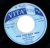 WILLIE EGANS - WEAR YOUR BLACK DRESS