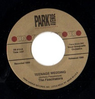 FASCINATORS - TEENAGE WEDDING