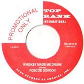 ROSCOE GORDON - WHISKEY MADE ME DRUNK