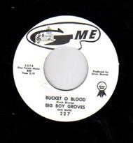 BIG BOY GROVES - BUCKET O BLOOD