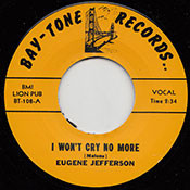 EUGENE JEFFERSON - I WON'T CRY NO MORE