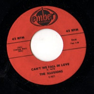 ILLUSIONS - CAN'T WE FALL IN LOVE