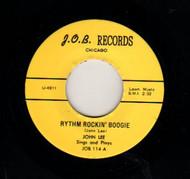 JOHN LEE - RHYTHM ROCKIN' BOOGIE/KNOCKIN' ON LULA MAE'S DOOR