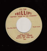 JOE HILL LOUIS - GOTTA LET YOU GO