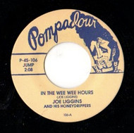 JOE LIGGINS AND THE HONEYDRIPPERS - IN THE WEE WEE HOURS