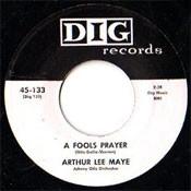 ARTHUR LEE MAYE - A FOOL'S PRAYER