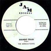 MIRACLE-TONES - MAMBO TRAIN