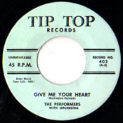 PERFORMERS - GIVE ME YOUR HEART