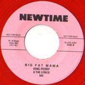 KING PERRY AND LYRICS - BIG FAT MAMA