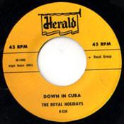 ROYAL HOLIDAYS - DOWN IN CUBA