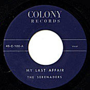 SERENADERS - MY LAST AFFAIR