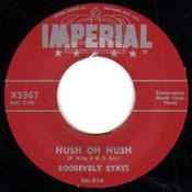ROOSEVELT SYKES - HUSH OH HUSH