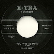 DOSSIE TERRY - YOU WILL BE MINE