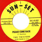 TWISTERS - PLEASE COME BACK