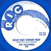 VELVETIERS - FEELIN RIGHT SATURDAY NIGHT
