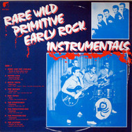 RARE WILD PRIMITIVE EARLY ROCK INSTRUMENTALS