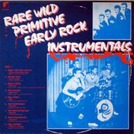 RARE WILD PRIMITIVE EARLY ROCK INSTRUMENTALS