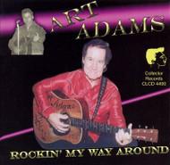 ART ADAMS - ROCKIN' MY WAY AROUND