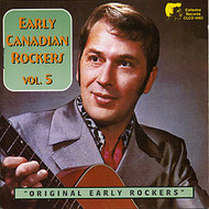 EARLY CANADIAN ROCKERS, VOL. 5