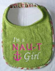 I'm a Naut-i Girl with Anchor Drool Bib