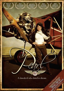 Pearl the Movie DVD: Pearl Carter Scott -Youngest Pilot in History
