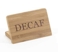 "Beverage Sign, 3""W x 2""H,""DECAF"", bamboo finish, BPA Free"