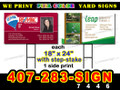 "Yard Sign 18"" x 24"" 1 Side Print with stake LOCAL PICKUP"
