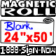 "Blank Magnetic Sign Sheet 30 Mil. 24"" width x 50 ft ROLL"