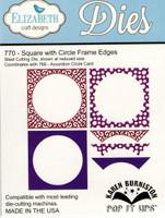 Karen Burniston Retired Pop It Ups by Elizabeth Crafts - Square w/ Circle Frame Edges 770