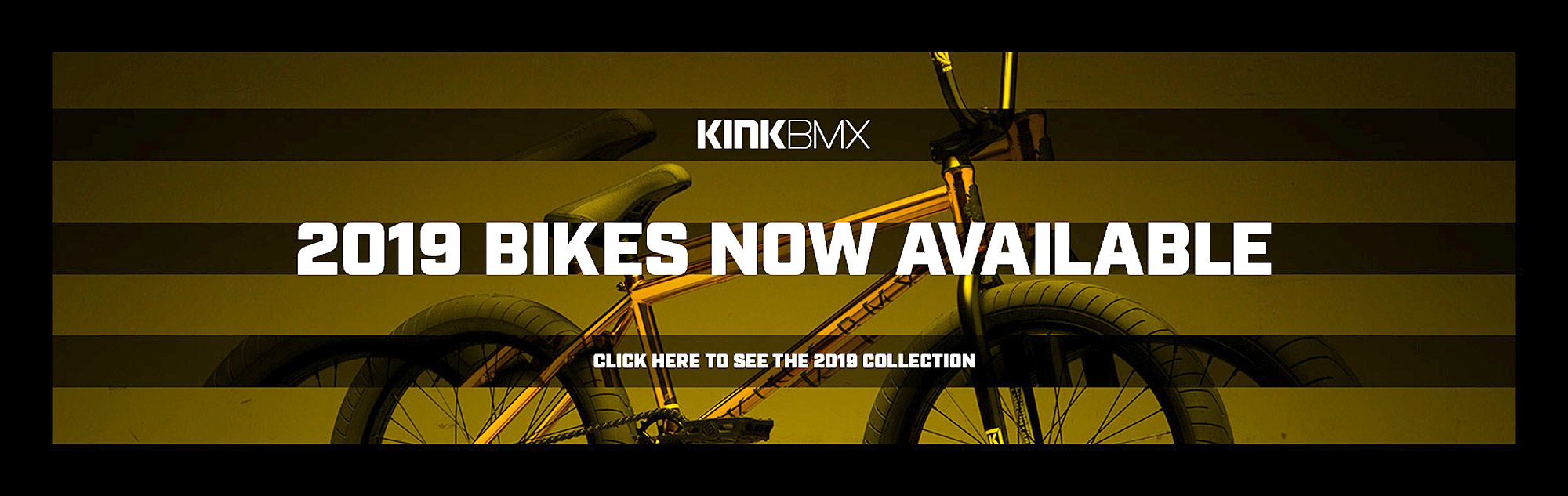 Shop for the Kink BMX 2019 Line of Bikes at Albe's BMX Bike Shop Online