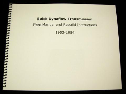 1953 1954 Buick Dynaflow Transmission Shop Manual Overhaul Rebuild Instructions