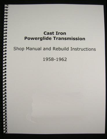 1958-62 Cast Iron Powerglide Manual Overhaul & Rebuild Instructions
