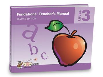Fundations Teacher's Manual 3 Second Edition