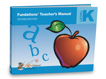 Fundations Teacher's Manual K Second Edition