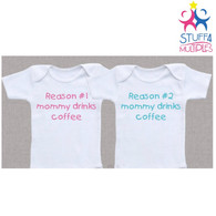 Reasons Mommy Drinks Coffee Set