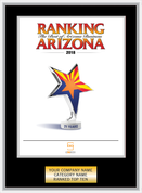 Black Ranking Az 2018 Plaque with Silver Trim. Cover of Ranking magazine or exact reprint of page.  Select trim color of gold or silver. Plate includes: Company Name, Category and Ranked #1 or Ranked Top Ten.  If customization is preferred on the plate, please include three lines of text in the comment box.
